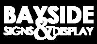 Bayside Signs & Display